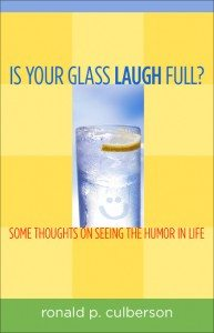 Is Your Glass Laugh Full?